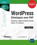 Laurent Dumoulin - WordPress - Développez avec PHP : extensions, widgets et thèmes avancés (théorie, TP, ressources).