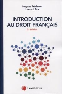 Laurent Eck et Hugues Fulchiron - Introduction au droit français.