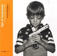 Laurent Elie Badessi - Age of Innocence - Children & Guns in the USA.
