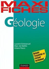 Laurent Emmanuel et Marc de Rafélis - Géologie en 80 fiches.