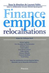 Laurent Faibis - Finance, emploi et relocalisations.