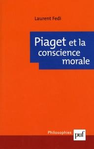Laurent Fedi - Piaget et la conscience morale.