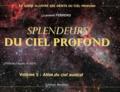 Laurent Ferrero - Splendeurs du ciel profond - Volume 5, Atlas du ciel austral.