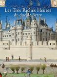 Laurent Ferri et Hélène Jacquemard - Les très riches heures du duc de Berry - Un livre-cathédrale.