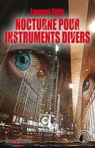Laurent Fétis - Nocturne pour instruments divers.