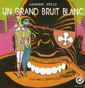 Laurent Fétis - Un grand bruit blanc.