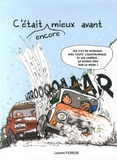 Laurent Fiorese - C'était encore mieux avant.