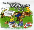 Laurent Fiorese - Les Expressions savoyardes en BD - Tome 3.