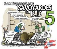 Laurent Fiorese - Les expressions savoyardes en BD - Tome 5.