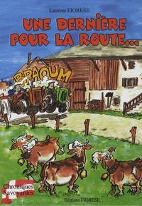 Laurent Fiorese - Une dernière pour la route....