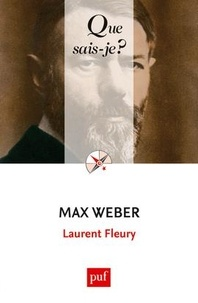 Laurent Fleury - Max Weber.