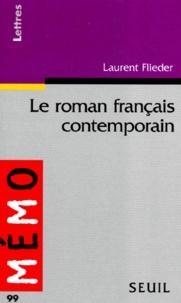 Laurent Flieder - Le roman français contemporain.