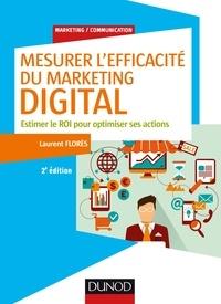 Mesurer lefficacité du marketing digital - Estimer le ROI pour optimiser ses actions.pdf