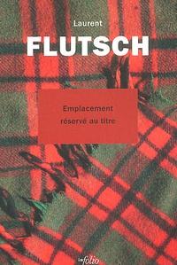 Laurent Flutsch - .