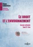Laurent Fonbaustier et Lauréline Fontaine - Le droit et l'environnement - Journées nationales, tome XI : Caen.
