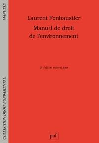 Laurent Fonbaustier - Manuel de droit de l'environnement.