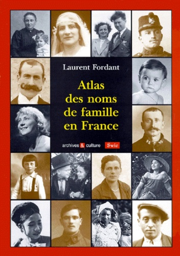 Laurent Fordant - Atlas des noms de famille en France.