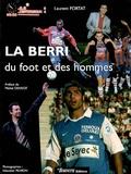 Laurent Fortat et Sébastien Péaron - La Berri - Du foot et des hommes.