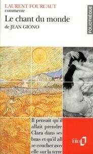 Laurent Fourcaut - Le chant du monde de Jean Giono.