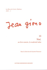 Laurent Fourcaut - Noé, un livre monstre, la modernité même - Jean Giono.
