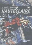 Laurent-Frédéric Bollée et Benoît Lacou - Hauteclaire Tome 2 : Un duel sous Richelieu.
