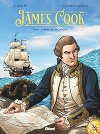 Laurent-Frédéric Bollée et Federico Nardo - James Cook Tome 1 : L'appel du Pacifique.