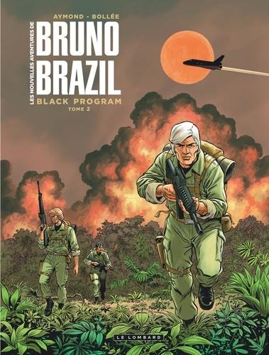 Les nouvelles aventures de Bruno Brazil - Black Program Tome 2