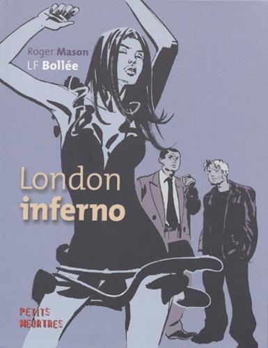Laurent-Frédéric Bollée - London inferno.