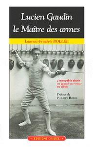 Lucien Gaudin : le maître des armes.pdf