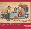 Laurent Gachet et Pascal Jacob - La saga des Fratellini.