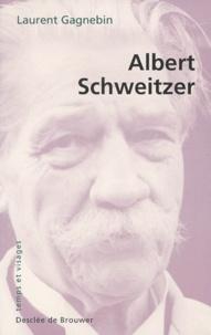 Laurent Gagnebin - Albert Schweitzer - 1875-1965.