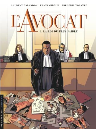 L'avocat Tome 3 La loi du plus faible