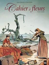 Laurent Galandon et Viviane Nicaise - Le Cahier à fleurs  : .