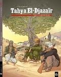 Laurent Galandon et A. Dan - Tahya El-Djazaïr Tome 2 : .