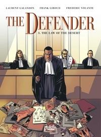 Laurent Galandon et  Giroud - The Defender - Volume 3 - The Law of the Desert.