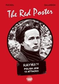 Laurent Galandon et  Jeanne Puchol - The Red Poster.