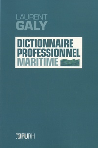 Laurent Galy - Dictionnaire professionnel maritime.