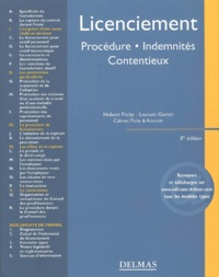 Laurent Gamet et Hubert Flichy - Licenciement - Procédures, indemnités, contentieux.