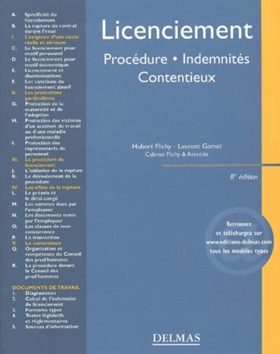 Laurent Gamet et Hubert Flichy - Licenciement - Procédures, indemnités, contentieux.