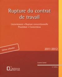Laurent Gamet et  Grange - Rupture contrat travail - Licenciement, Rupture conventionnelle, Procédure, Contentieux.