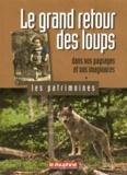 Laurent Garde - Le grand retour des loups dans nos paysages et nos imaginaires.
