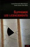 Laurent Garrouste et Michel Husson - Supprimer les licenciements.