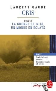 Livres audio à télécharger gratuitement pour ipod Cris  - Dossier thématique : la guerre de 14-18, un monde en éclats
