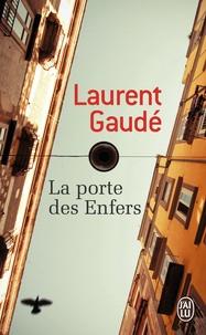 Meilleur livre audio gratuit à télécharger La porte des Enfers par Laurent Gaudé PDB DJVU