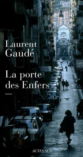 La Porte des Enfers - Format ePub - 9782330023195 - 7,99 €