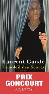 Best seller ebook téléchargement gratuit Le soleil des Scorta par Laurent Gaudé DJVU (Litterature Francaise) 9782330023140