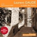 Laurent Gaudé et Pierre-François Garel - Le Soleil des Scorta.