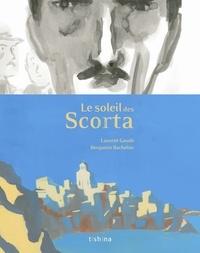 Laurent Gaudé et Benjamin Bachelier - Le soleil des Scorta.