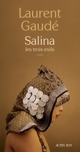 Ebooks gratuits google download Salina  - Les trois exils in French DJVU