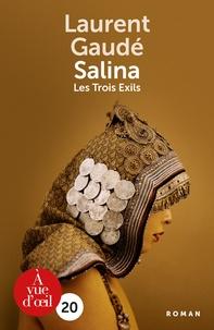 Ebook gratuit télécharger des fichiers epub Salina  - Les Trois Exils en francais par Laurent Gaudé MOBI RTF 9791026903239